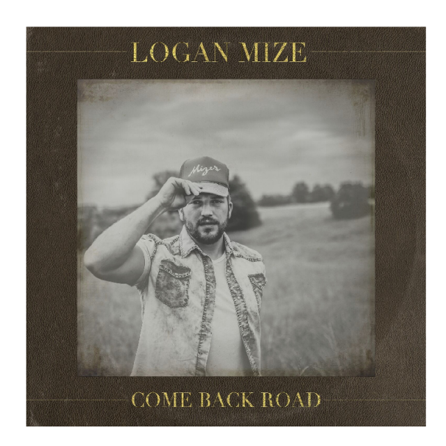 Logan Mize PRESALE AUTOGRAPHED CD- Come Back Road