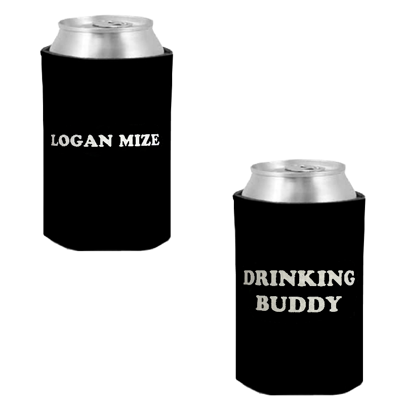 Logan Mize Black Coolie- Drinking Buddy