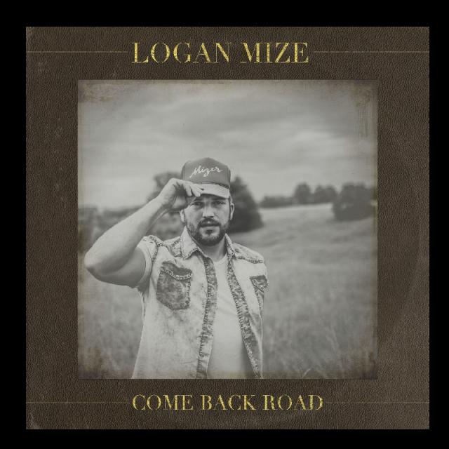 Logan Mize AUTOGRAPHED CD- Come Back Road