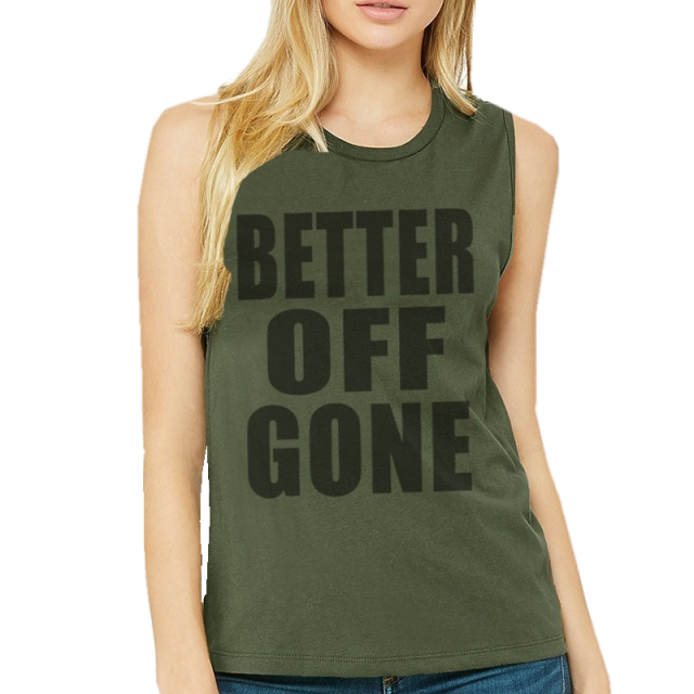 Better Off Gone